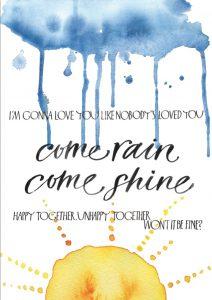 Come rain come shine (Duplicate)